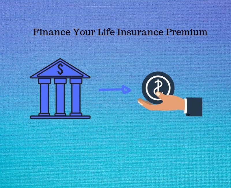 finance your life insurance premium